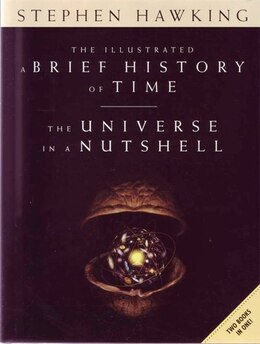 Book The Illustrated A Brief History Of Time/the Universe In A Nutshell by Hawkings Stephen