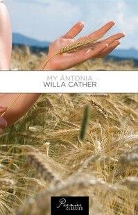 My Antonia: Willa Cather
