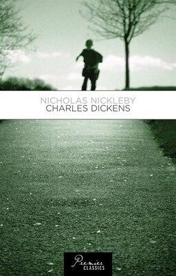 Book Nicholas Nickleby: Charles Dickens by Random House Value