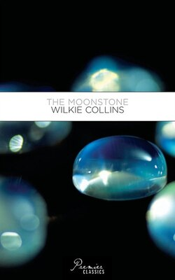 Book The Moonstone: Wilkie Collins by Random House Value