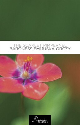 Book The Scarlet Pimpernel by Baroness Orczy