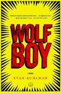 Book Wolf Boy: A Novel by Evan Kuhlman