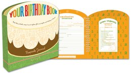 Book Your Birthday Book: A Keepsake Journal by Amy Krouse Rosenthal