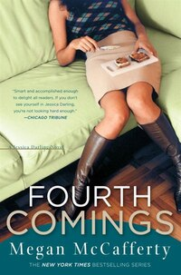 Fourth Comings: A Jessica Darling Novel