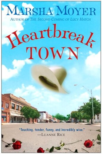 Heartbreak Town: A Novel de Marsha Moyer