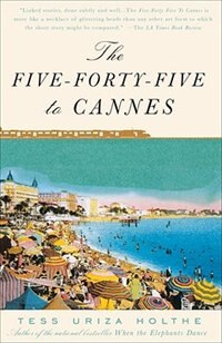 Book The Five-forty-five To Cannes by Tess Uriza Holthe