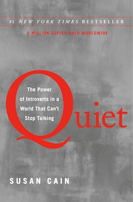 Book Quiet: The Power Of Introverts In A World That Can't Stop Talking by Susan Cain