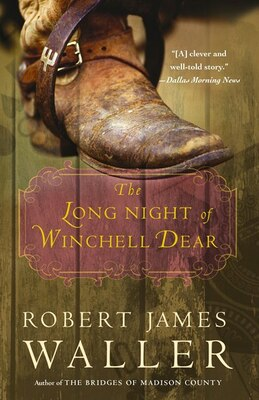 Book The Long Night of Winchell Dear by Robert James Waller