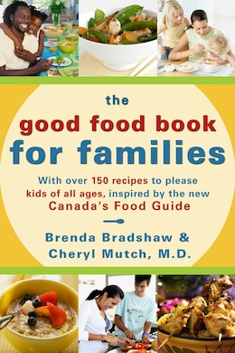 Book The Good Food Book For Families by Brenda Bradshaw