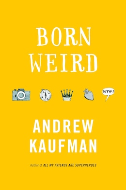Book Born Weird by Andrew Kaufman