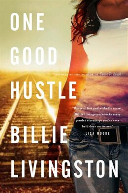 Book One Good Hustle by Billie Livingston