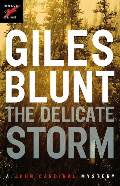 The Delicate Storm by Giles Blunt