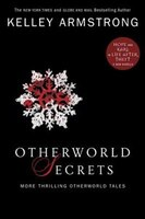 Otherworld Secrets: More Thrilling Otherworld Tales
