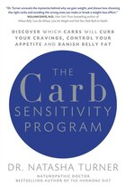 The Carb Sensitivity Program: Discover Which Carbs Will Curb Your Cravings, Control Your Appetite…