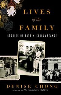 Book Lives Of The Family: Stories Of Fate And Circumstance by Denise Chong