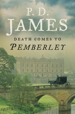 Book Death Comes To Pemberley by P. D. James