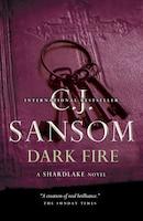Dark Fire: A Shardlake Novel