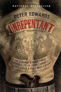 Unrepentant: The Strange And (sometimes) Terrible Life Of Lorne Campbell, Satan's Choice And Hells…