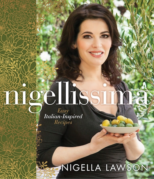 Nigellissima: Easy Italian-inspired Recipes by Nigella Lawson