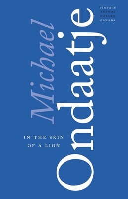 Book In The Skin Of A Lion by Michael Ondaatje