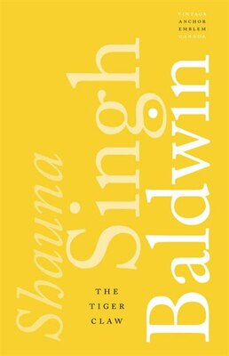 Book The Tiger Claw by Shauna Singh Baldwin