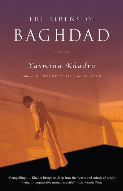 The Sirens Of Baghdad de Yasmina Khadra