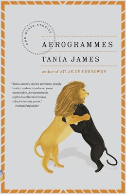 Book Aerogrammes by Tania James