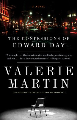 Book The Confessions Of Edward Day by Valerie Martin