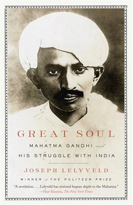 Book Great Soul: Mahatma Gandhi And His Struggle With India by Joseph Lelyveld