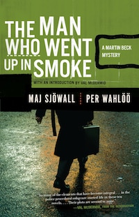 The Man Who Went Up In Smoke: A Martin Beck Police Mystery (2)