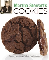 Martha Stewart's Cookies: The Very Best Treats To Bake And To Share: A Baking Book