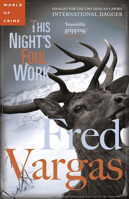 Book This Night's Foul Work by Fred Vargas
