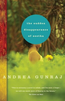 Book The Sudden Disappearance Of Seetha by Andrea Gunraj