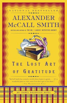 Book The Lost Art Of Gratitude by Alexander Mccall Smith