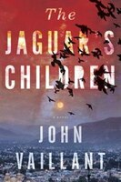 The Jaguar's Children: A Novel