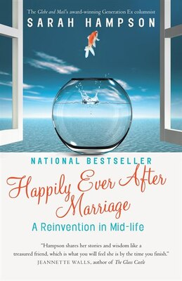 Book Happily Ever After Marriage: A Reinvention In Mid-life by Sarah Hampson