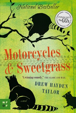 Book Motorcycles & Sweetgrass by Drew Hayden Taylor