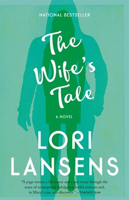Book The Wife's Tale by Lori Lansens