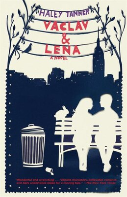 Book Vaclav & Lena by Haley Tanner