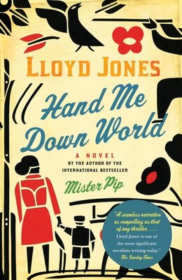 Book Hand Me Down World by Lloyd Jones
