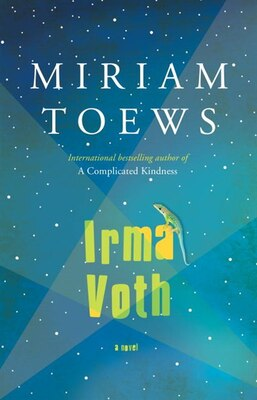 Book Irma Voth by Miriam Toews