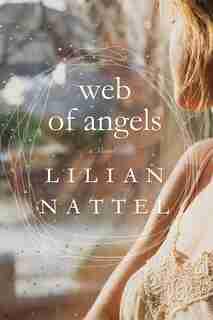 Web Of Angels by Lilian Nattel