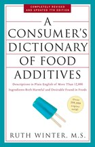 A Consumer's Dictionary Of Food Additives, 7th Edition: Descriptions In Plain English Of More Than…