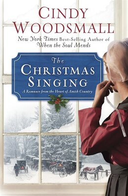 Book The Christmas Singing: A Romance From The Heart Of Amish Country by Cindy Woodsmall