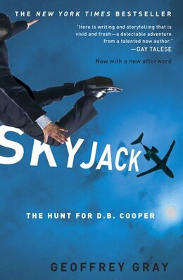 Book Skyjack: The Hunt For D. B. Cooper by Geoffrey Gray