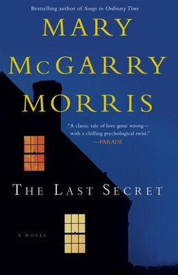 Book The Last Secret: A Novel by Mary Mcgarry Morris