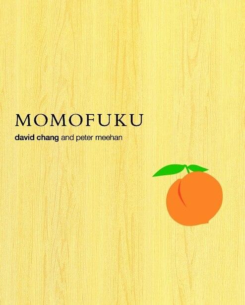 Momofuku: A Cookbook by David Chang