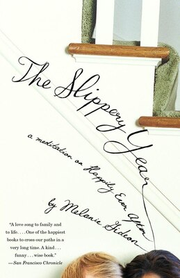 Book The Slippery Year: A Meditation On Happily Ever After by Melanie Gideon