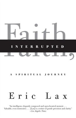 Book Faith, Interrupted: A Spiritual Journey by Eric Lax