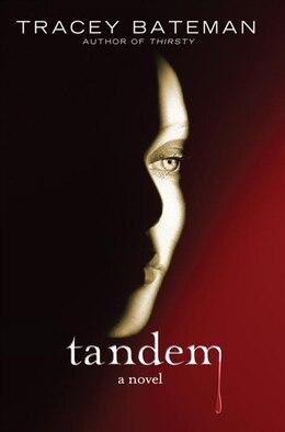 Book Tandem: A Novel by Tracey Bateman